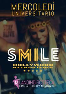 Mercoledi Universitario Smile Hollywood Milano