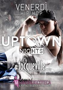 Venerdi Uptown Nights Tocqueville 13 Milano 2014