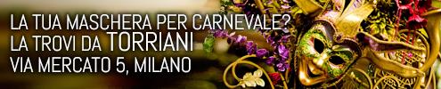 Serate carnevale a Milano Maschere Carnevale da Torriani Milano