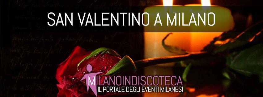 San Valentino a Milano- Milanoindiscoteca