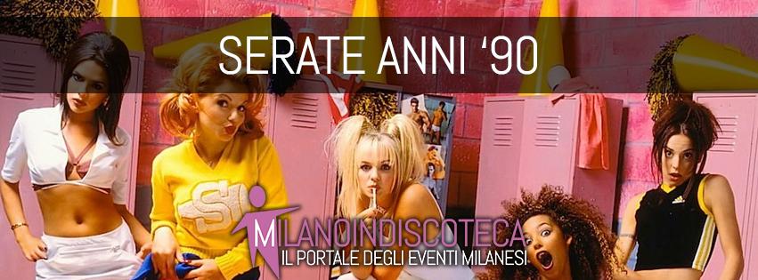 Serate Anni 90 Milano - Milanoindiscoteca
