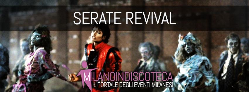 Serate Revival Milano