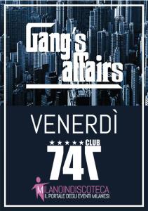 Venerdi Gangs Affairs 747 Club Milano