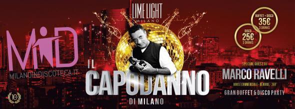 Capodanno 2015 Marco Ravelli Limelight Milano - Milanoindiscoteca - Info e Prenotazioni 3282345620