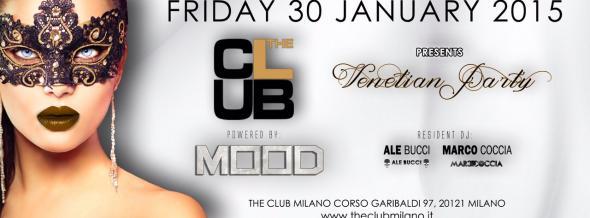 Venerdì The Club Mood Milano - 30 Gennaio