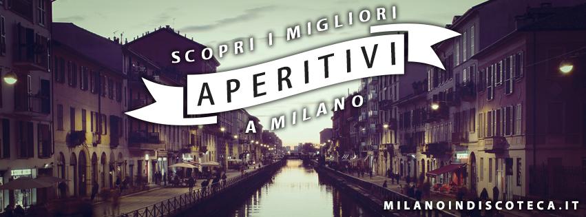 Aperitivo a Milano - Milanoindiscoteca
