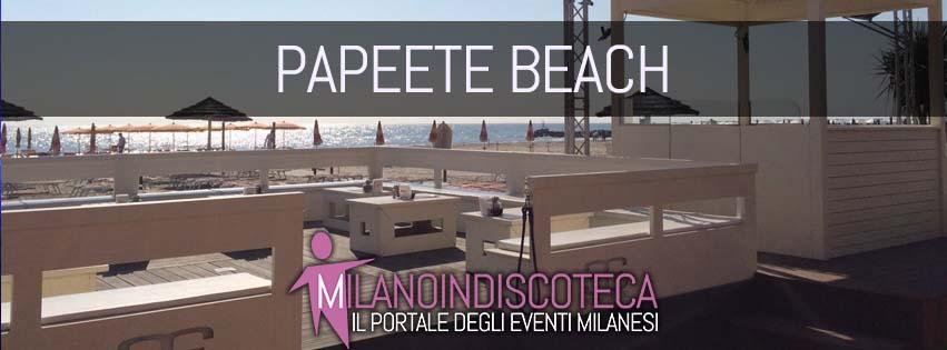 Serate Eventi Papeete Beach Villa Papeete Milano Marittima