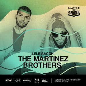 The Martinez Brothers Fabrique Milano - Milanoindiscoteca