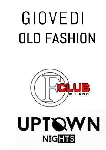 Foto: Giovedi Old Fashion Milano UPTOWN