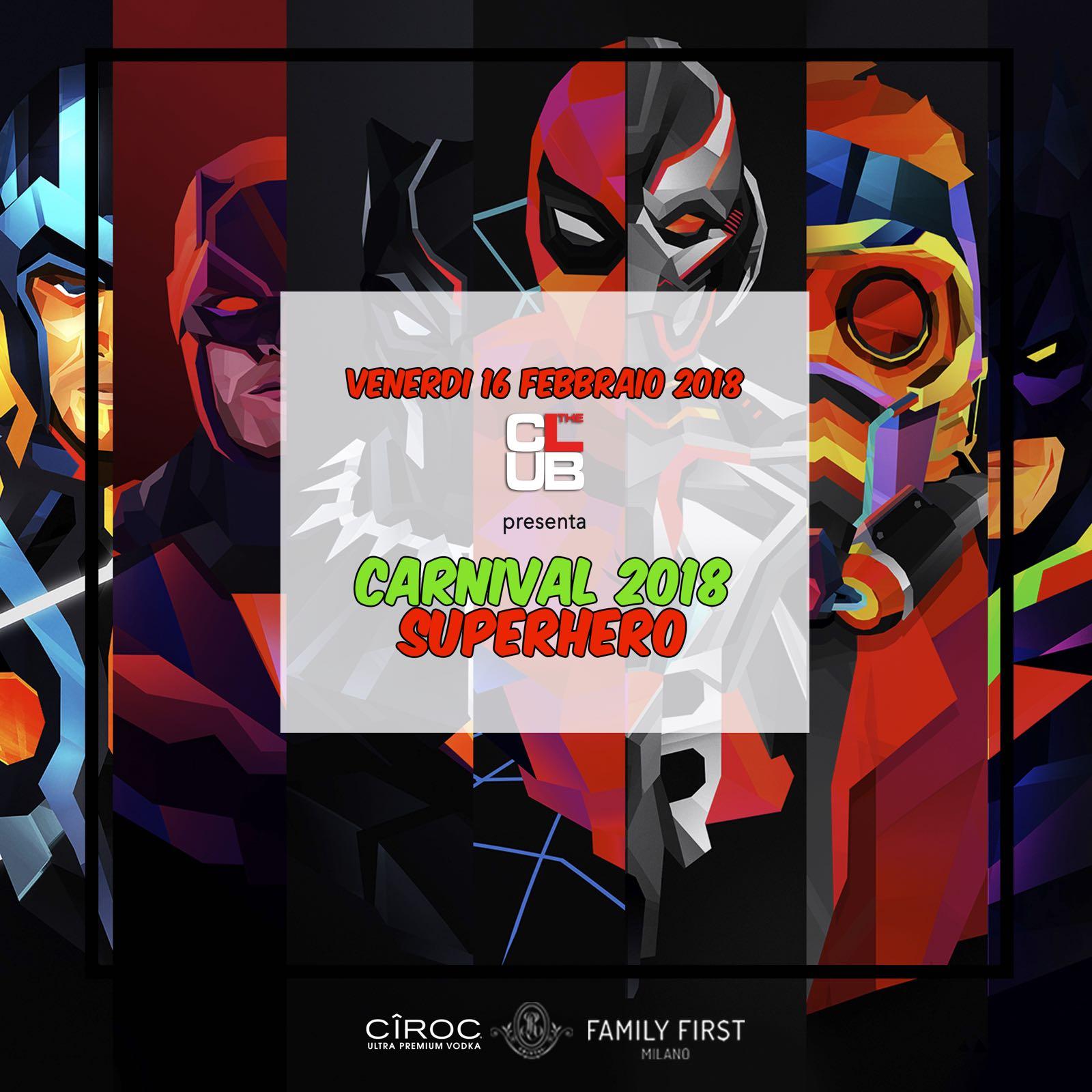 Foto: Venerdì The Club Milano Carneval Super hero 2018