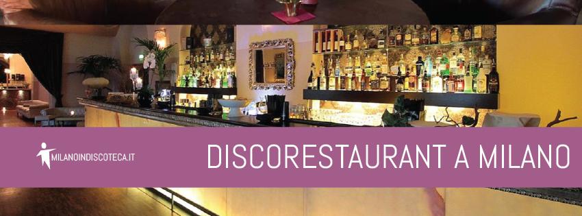 Disco Restaurant a Milano