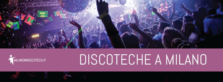 Discoteche Milano