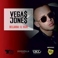 Foto: Vegas Jones – Biglietti