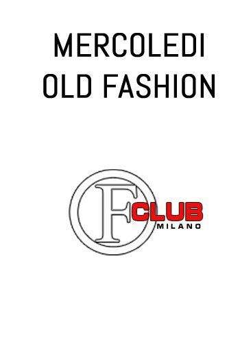 Foto: Mercoledì Old Fashion Club Milano