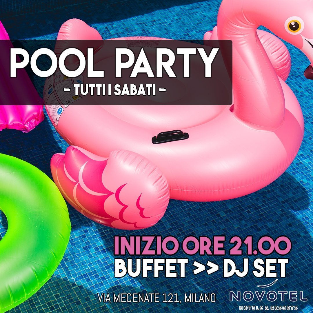 Foto: Sabato Pool Party Novotel Milano