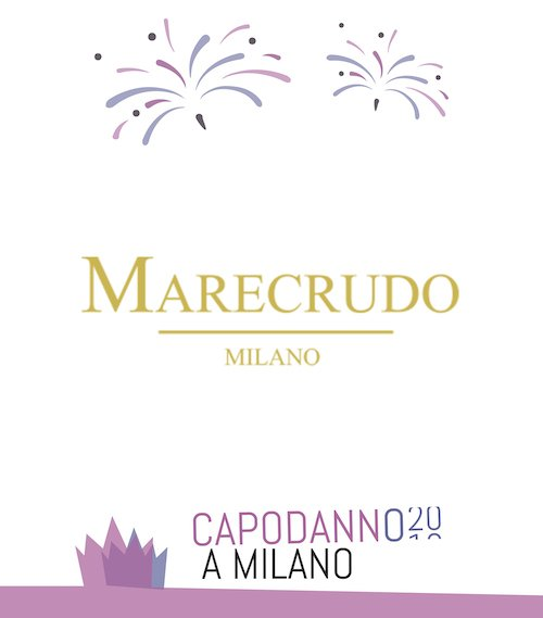 Capodanno marecrudo Milano - Capodanno Ristorante Marecrudo Milano 2020