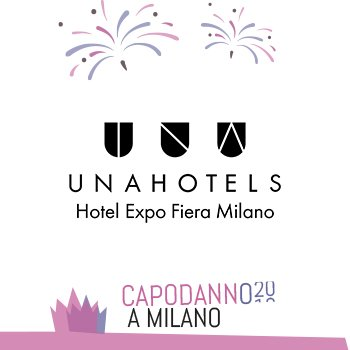 Capodanno UNAHotels ex ATAhotel Expo Fiera Milano 2020