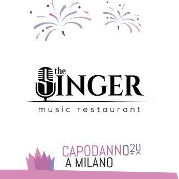 Capodanno The Singer Milano 2020 - capodanno ristorante the singer