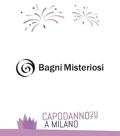 Capodanno Bagni Misteriosi Milano 2020