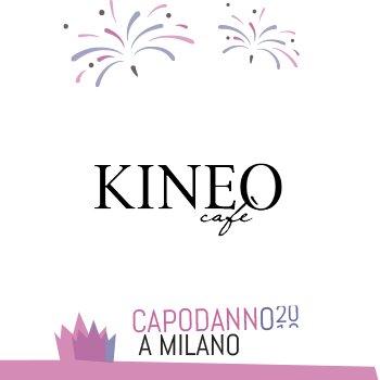 Capodanno Kineo Cafe Milano 2020